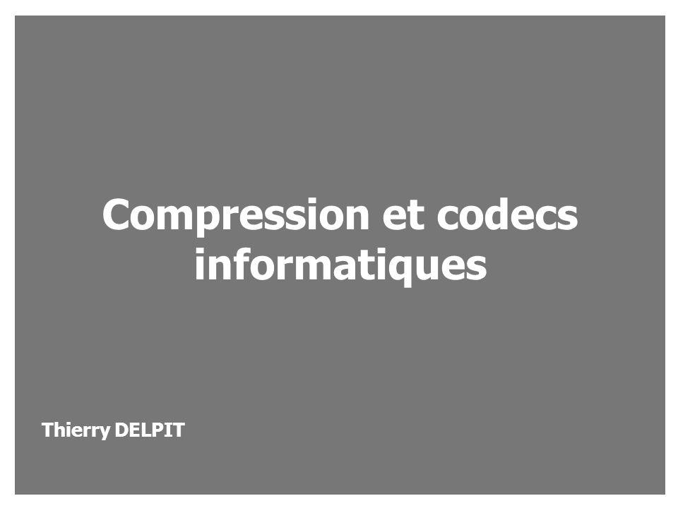 Compression et codecs informatiques