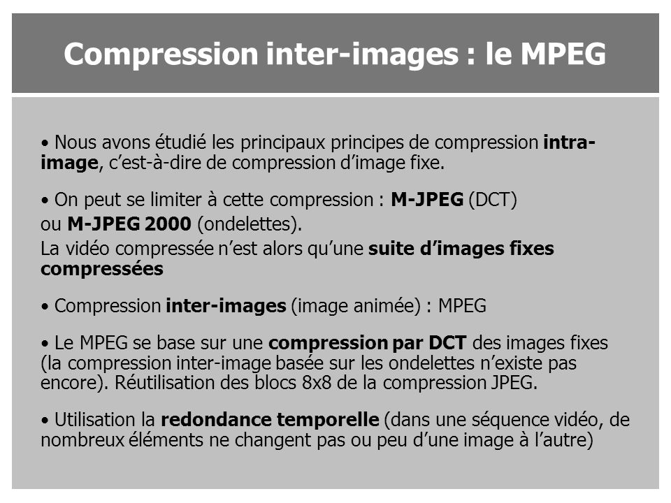 Compression inter-images : le MPEG