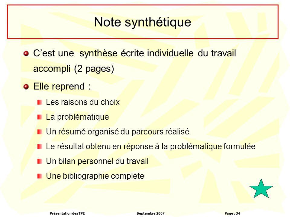 Note synthétique C'est une synthèse écrite individuelle du travail accompli (2 pages) Elle reprend :