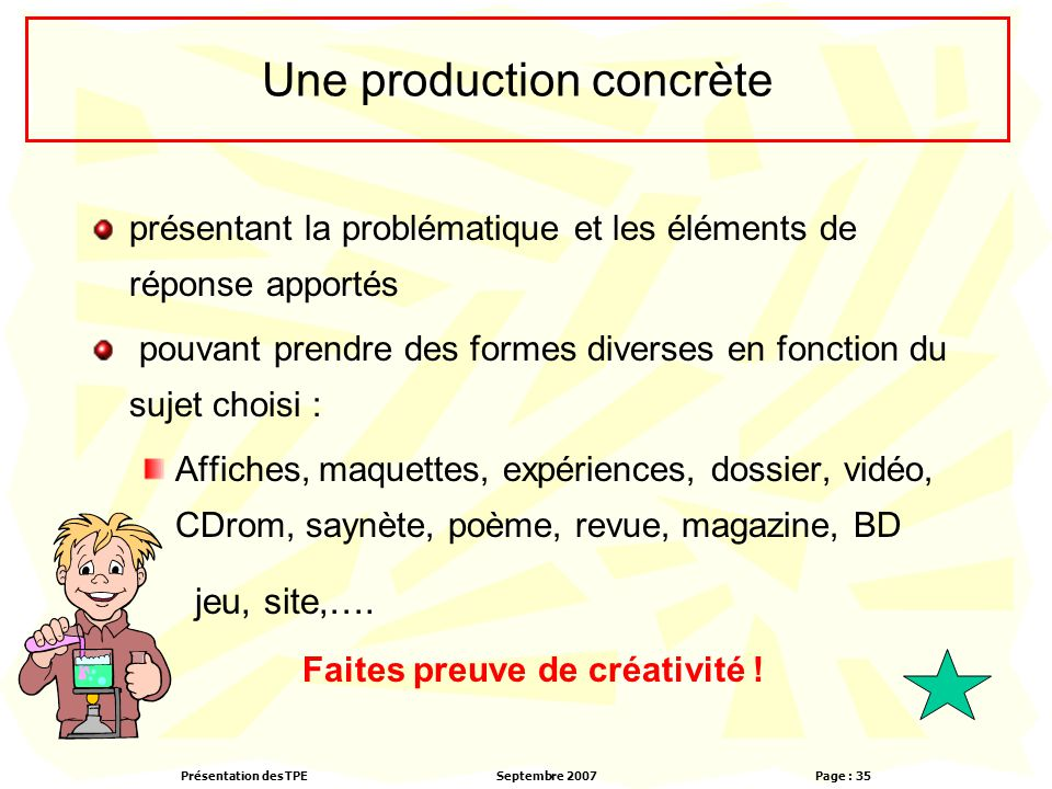 Une production concrète