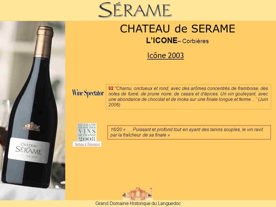 CHATEAU de SERAME L'ICONE– Corbières Icône 2003