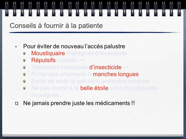 Conseils à fournir à la patiente