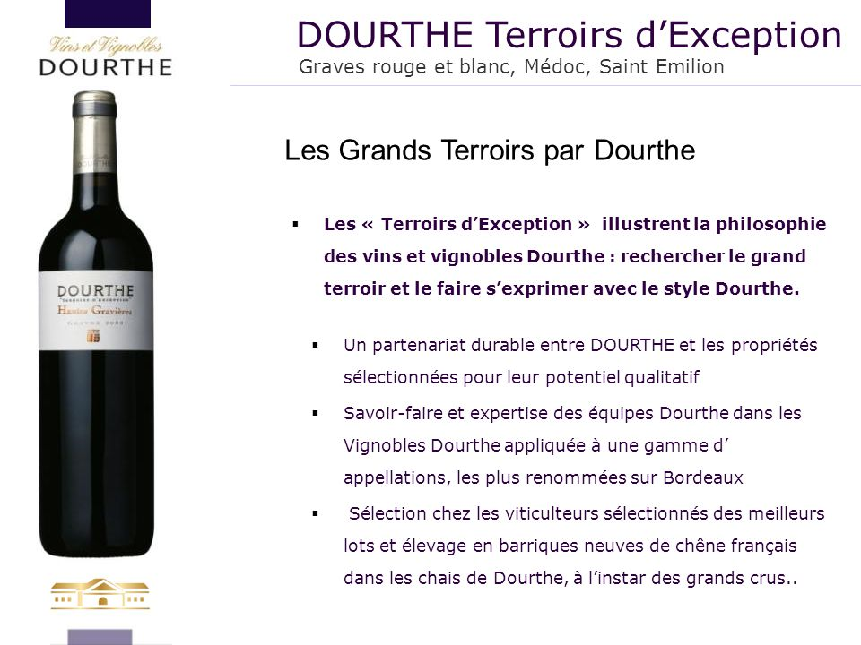 DOURTHE Terroirs d'Exception