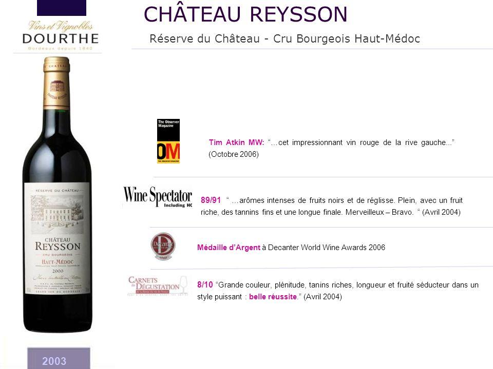 CHÂTEAU REYSSON Réserve du Château - Cru Bourgeois Haut-Médoc 2003