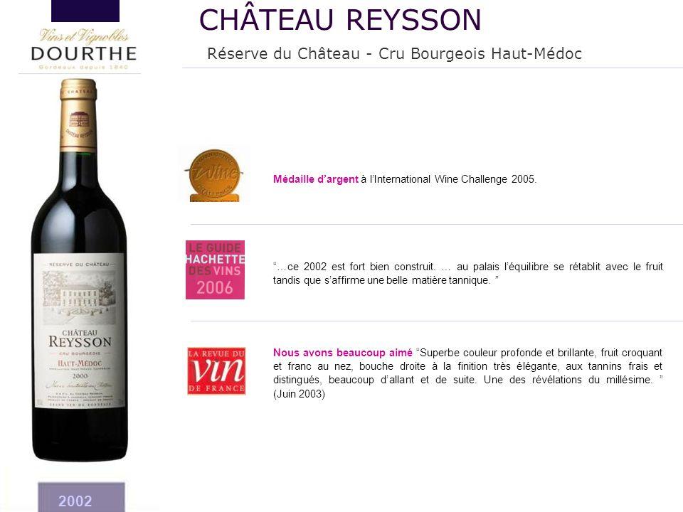 CHÂTEAU REYSSON Réserve du Château - Cru Bourgeois Haut-Médoc 2002