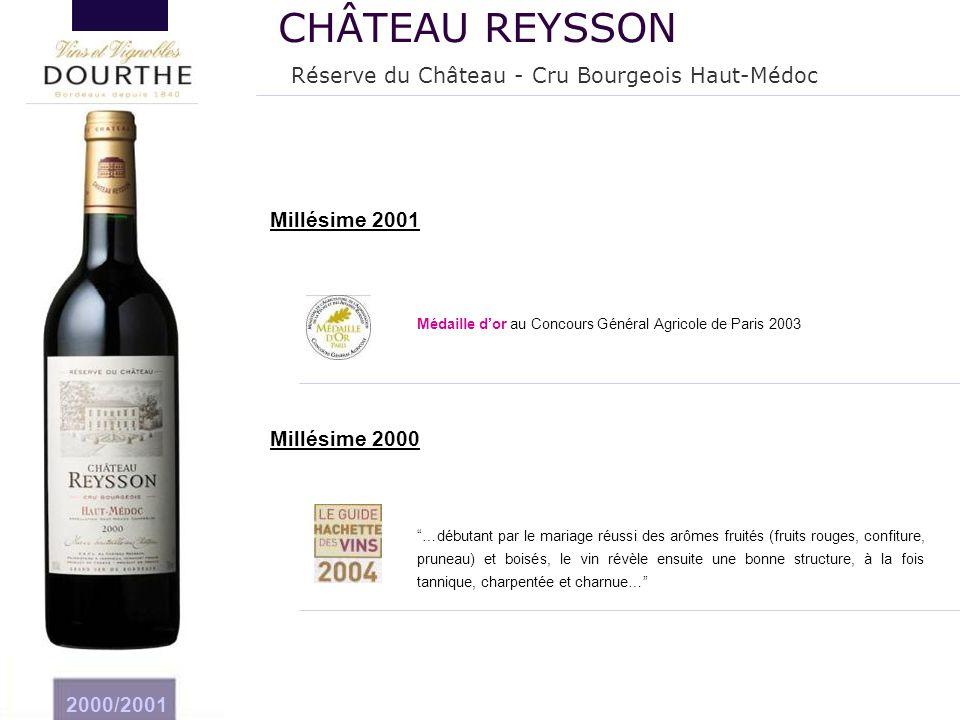 CHÂTEAU REYSSON Réserve du Château - Cru Bourgeois Haut-Médoc
