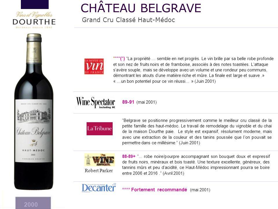CHÂTEAU BELGRAVE Grand Cru Classé Haut-Médoc 2000 89-91 (mai 2001)