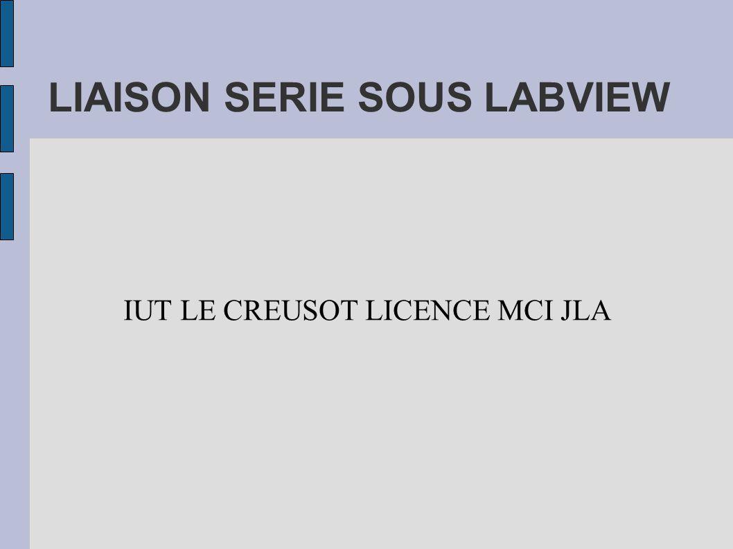 LIAISON SERIE SOUS LABVIEW