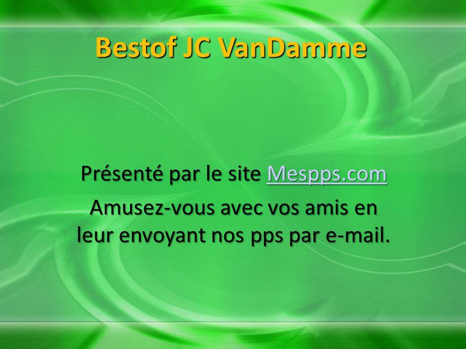 Bestof JC VanDamme Présenté par le site Mespps.com
