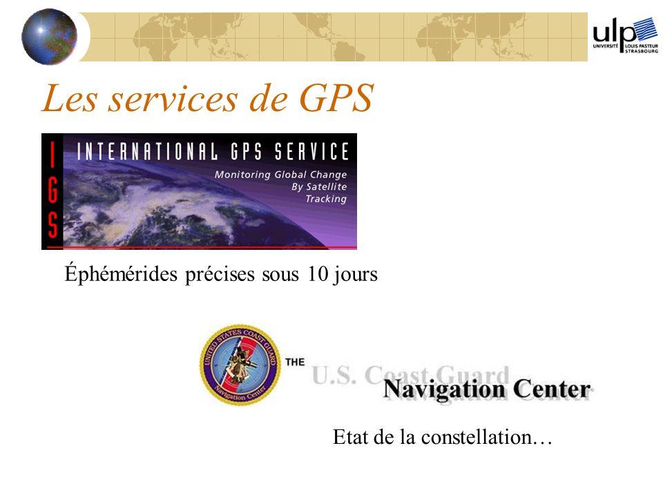 Les services de GPS Éphémérides précises sous 10 jours