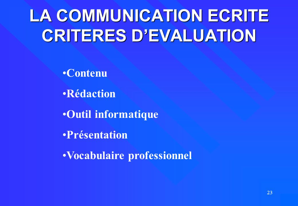 LA COMMUNICATION ECRITE CRITERES D'EVALUATION