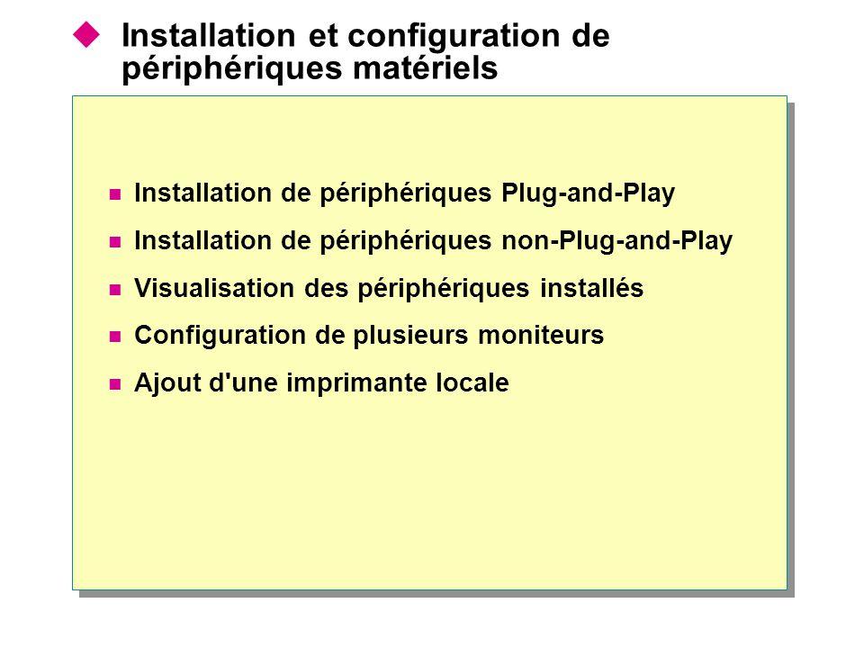 Installation et configuration de périphériques matériels