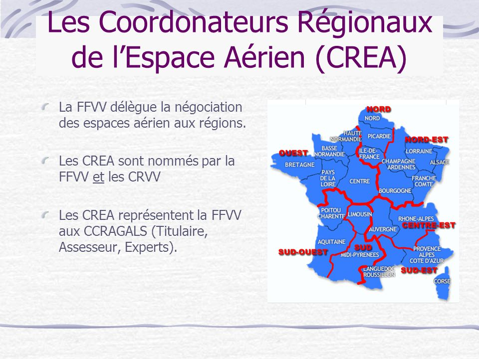 Les Coordonateurs Régionaux de l'Espace Aérien (CREA)