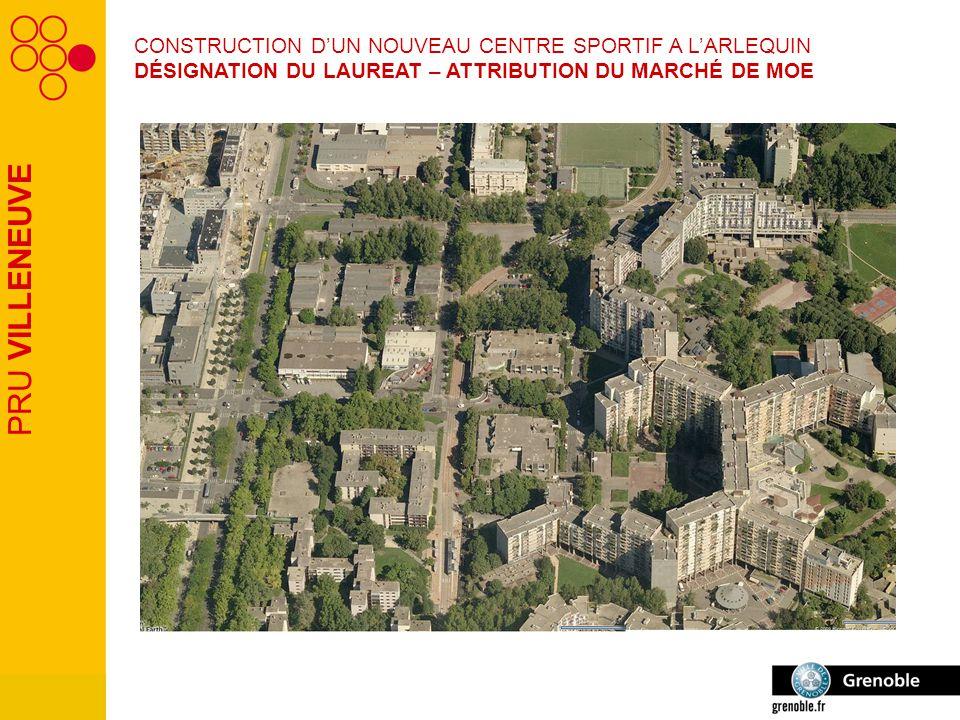 PRU VILLENEUVE CONSTRUCTION D'UN NOUVEAU CENTRE SPORTIF A L'ARLEQUIN