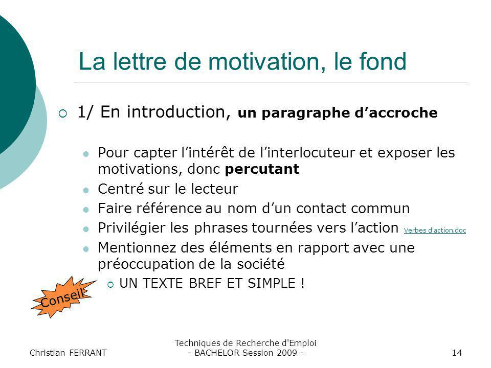 La lettre de motivation, le fond