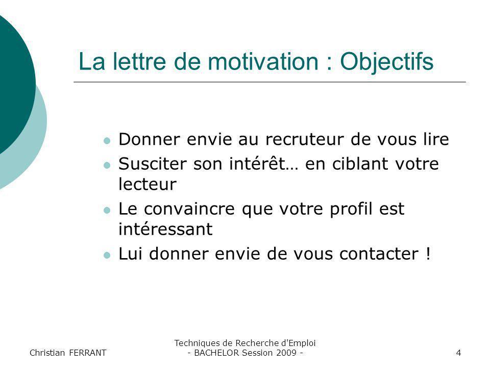 La lettre de motivation : Objectifs