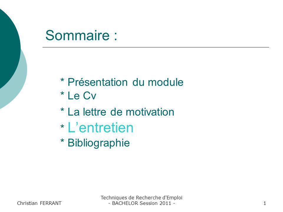 Techniques de Recherche d Emploi - BACHELOR Session 2011 -
