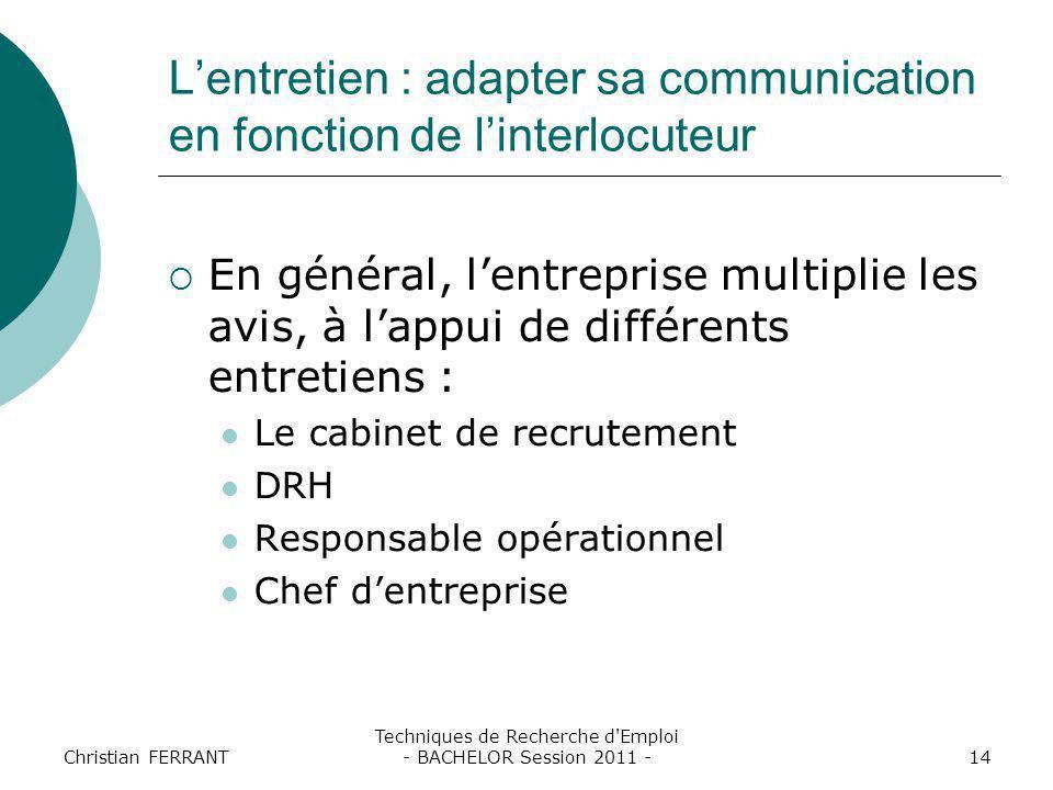 L'entretien : adapter sa communication en fonction de l'interlocuteur