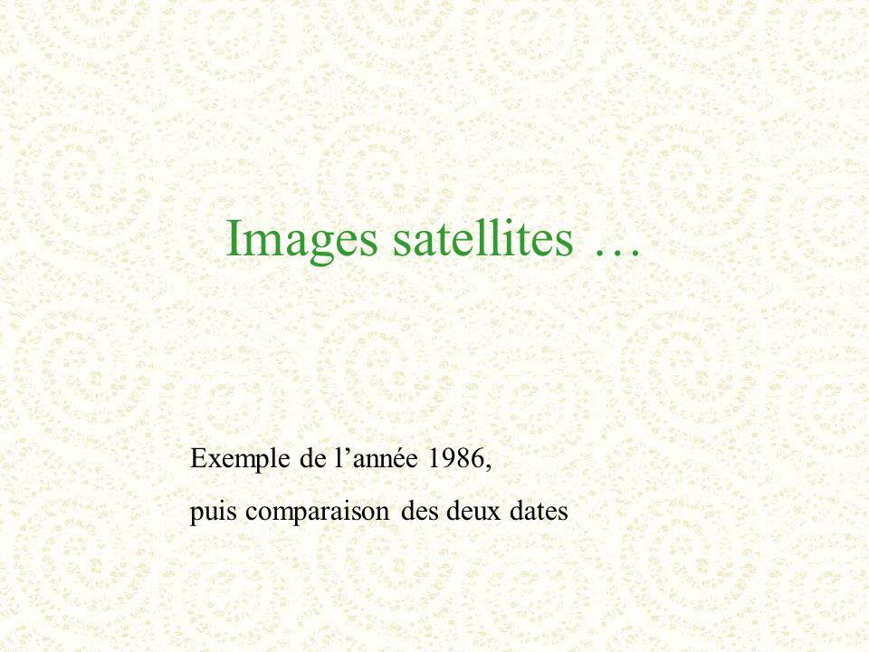 Images satellites … Exemple de l'année 1986,