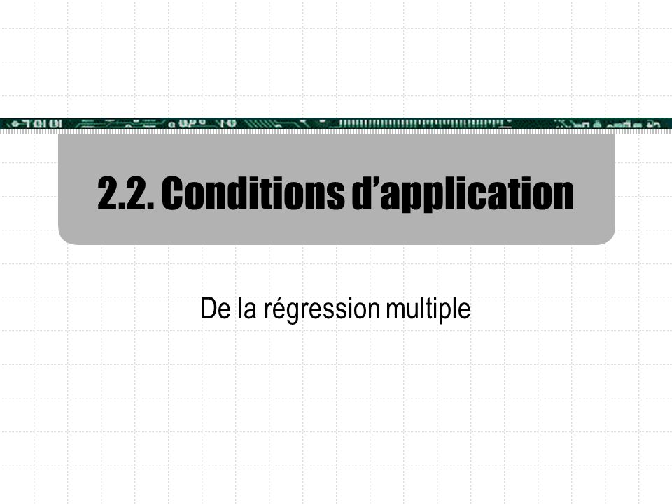 2.2. Conditions d'application