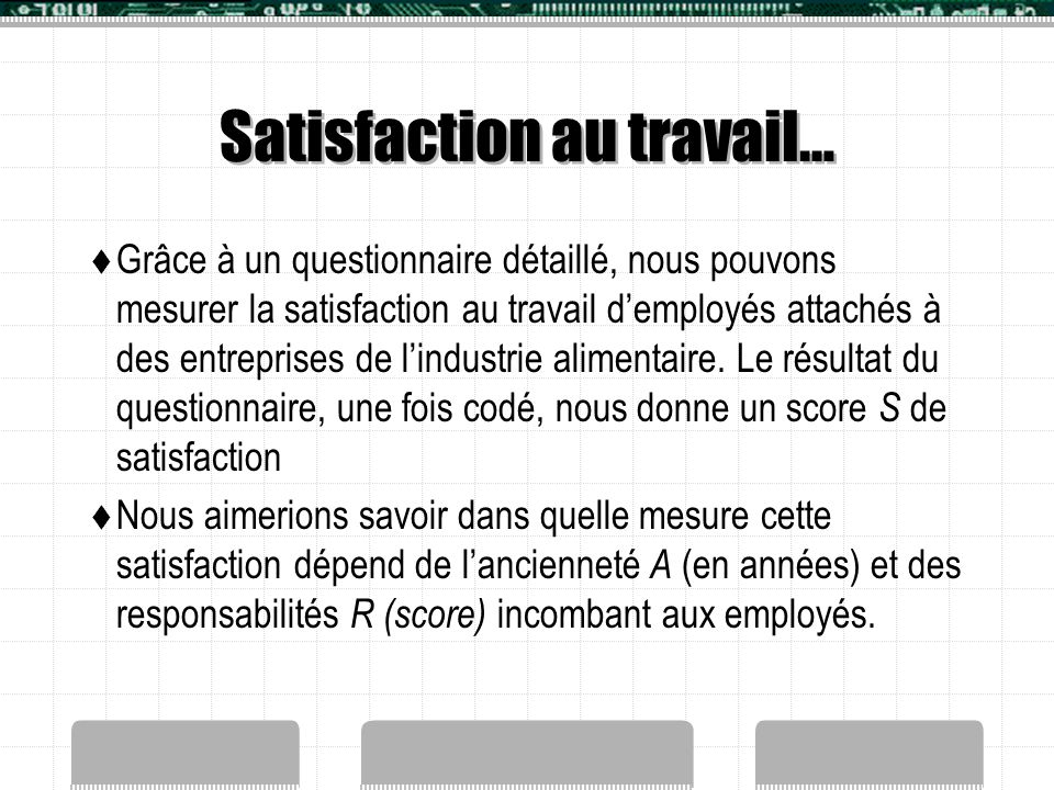 Satisfaction au travail…