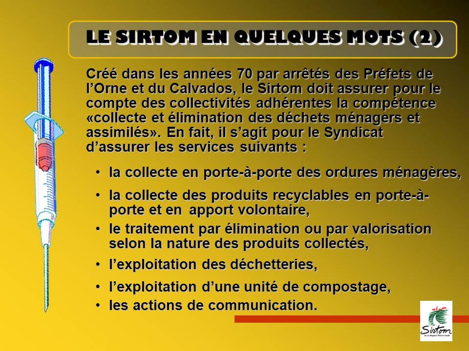 LE SIRTOM EN QUELQUES MOTS (2)