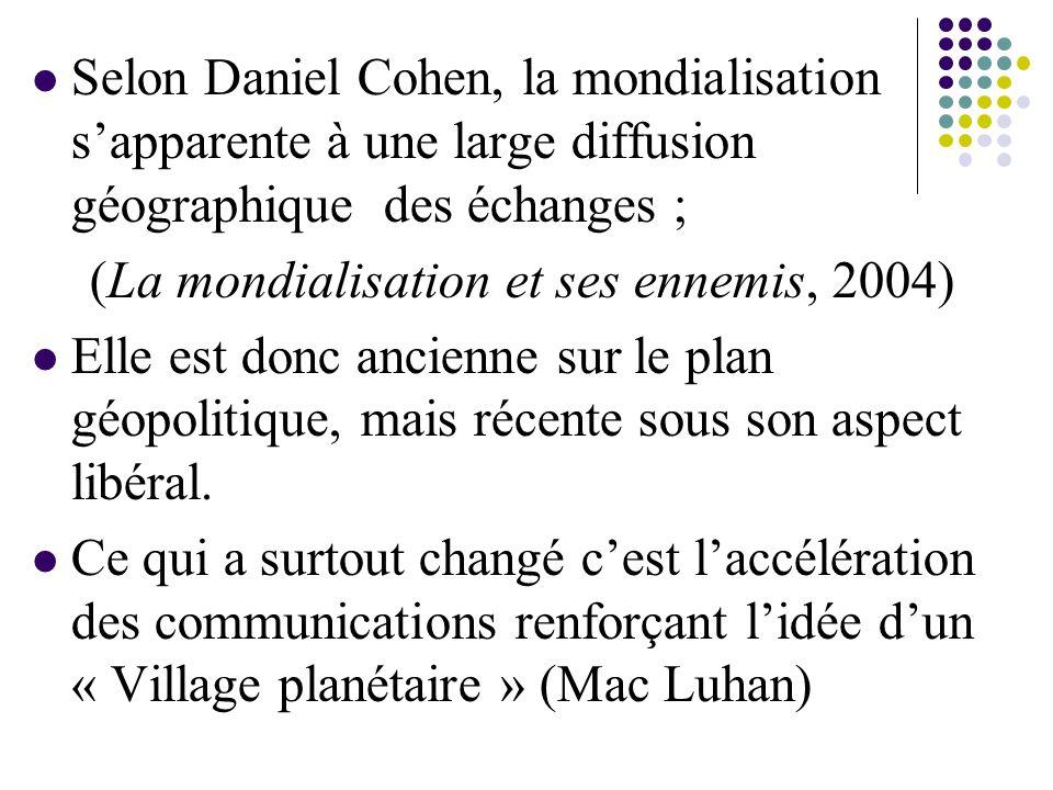 (La mondialisation et ses ennemis, 2004)