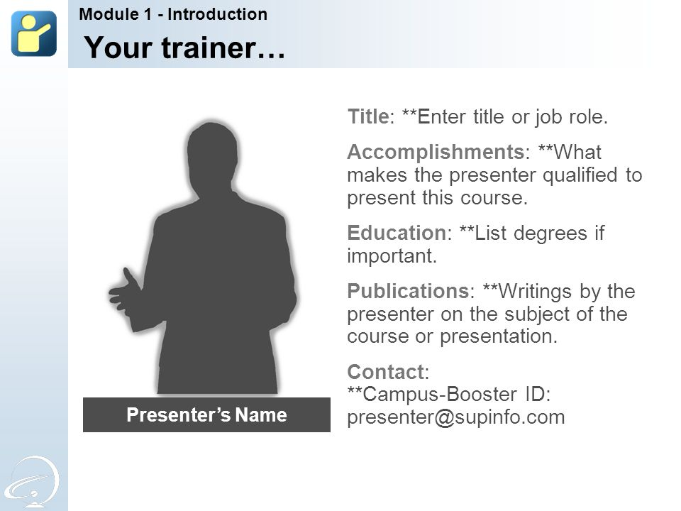 Your trainer… Title: **Enter title or job role.
