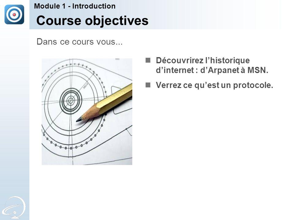 Course objectives Dans ce cours vous...
