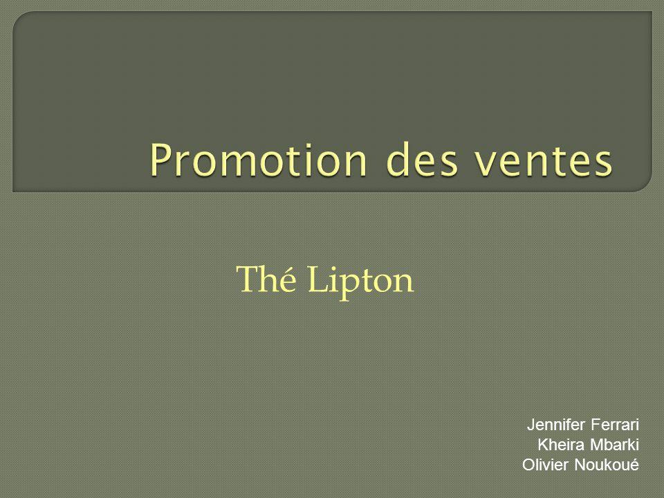 Promotion des ventes Thé Lipton Jennifer Ferrari Kheira Mbarki