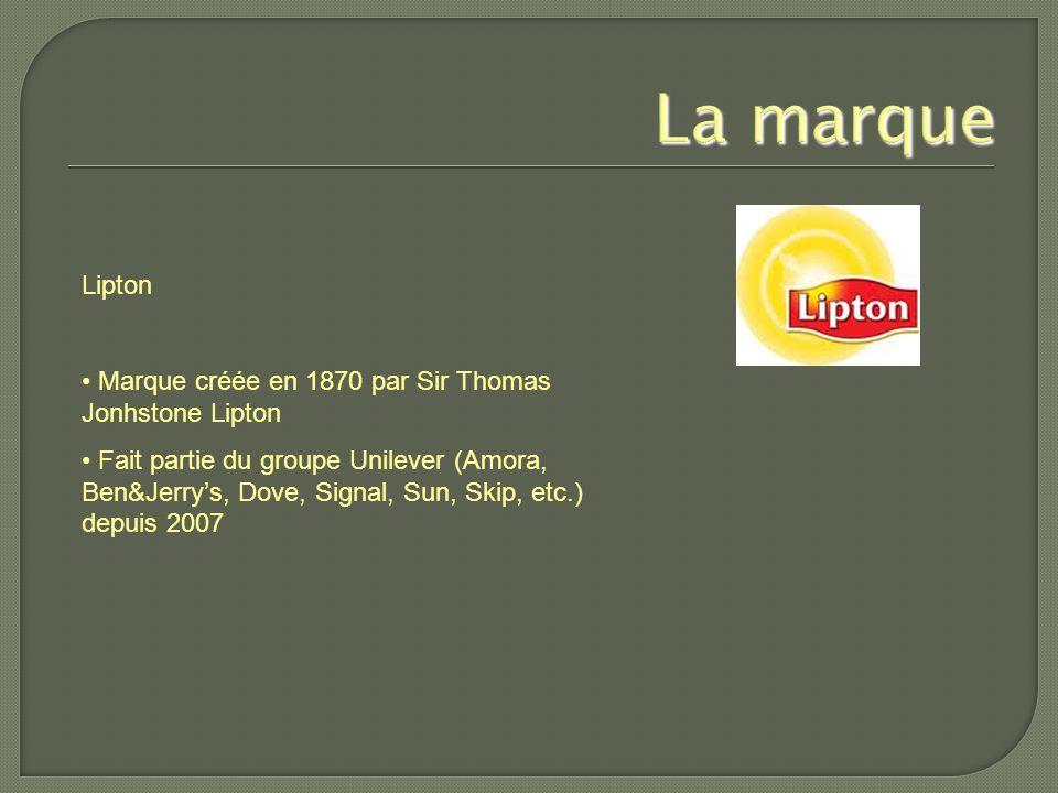 La marque Lipton. • Marque créée en 1870 par Sir Thomas Jonhstone Lipton.
