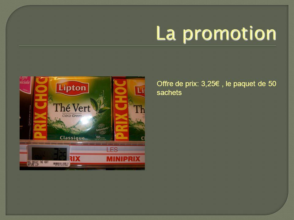 La promotion Offre de prix: 3,25€ , le paquet de 50 sachets