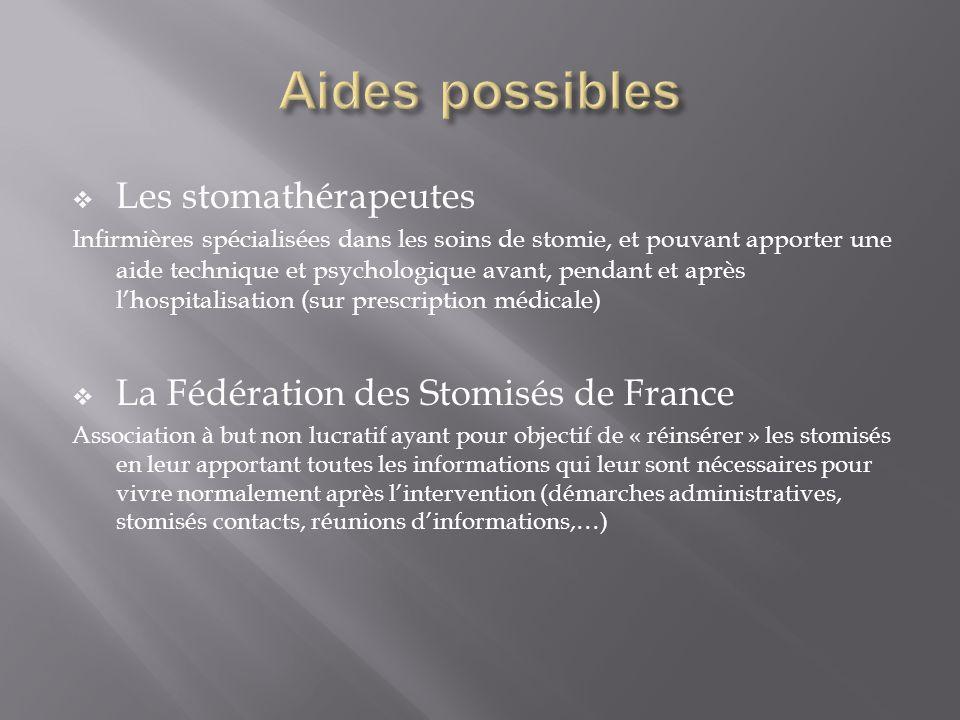 Aides possibles Les stomathérapeutes