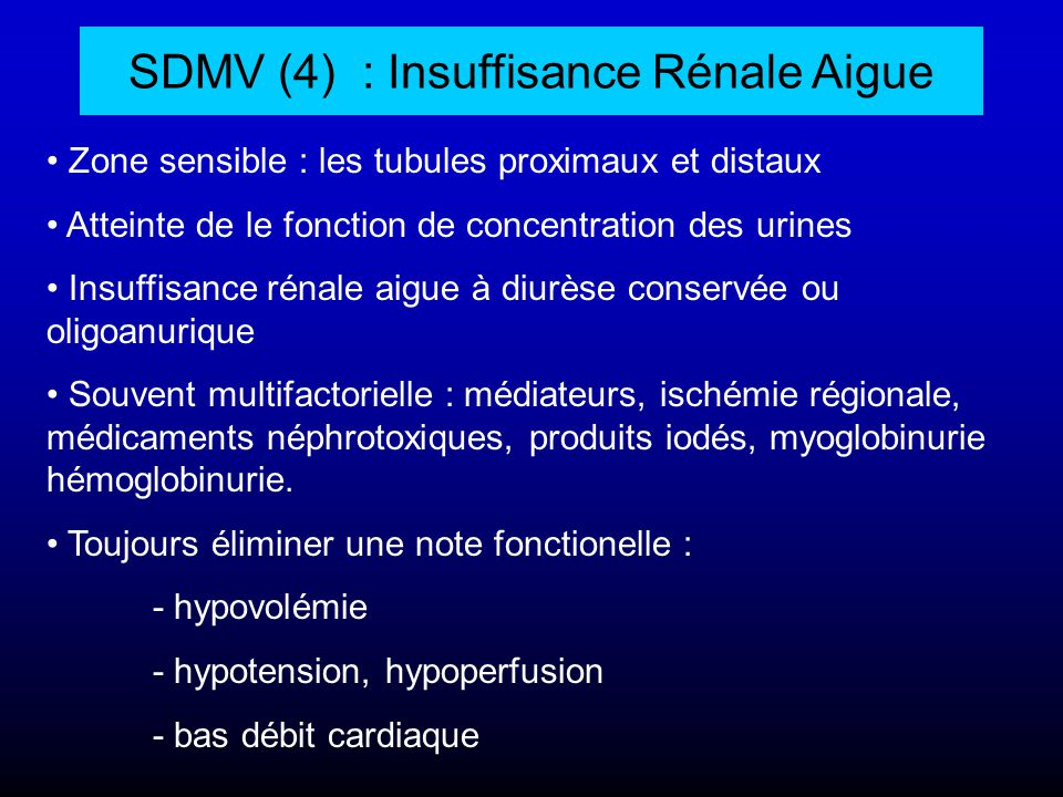 SDMV (4) : Insuffisance Rénale Aigue