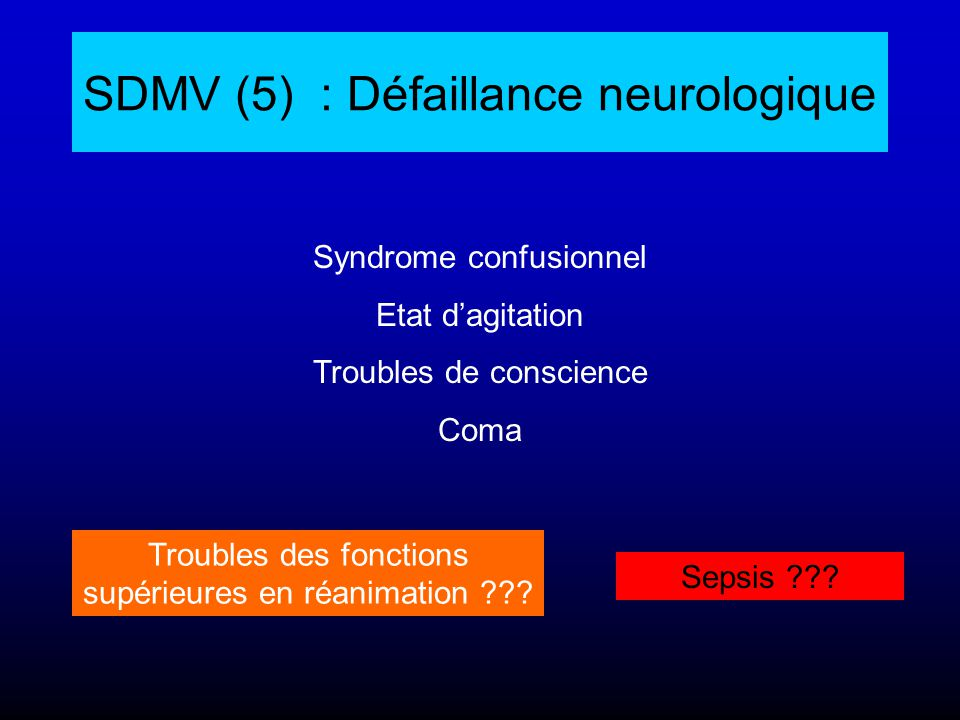 SDMV (5) : Défaillance neurologique