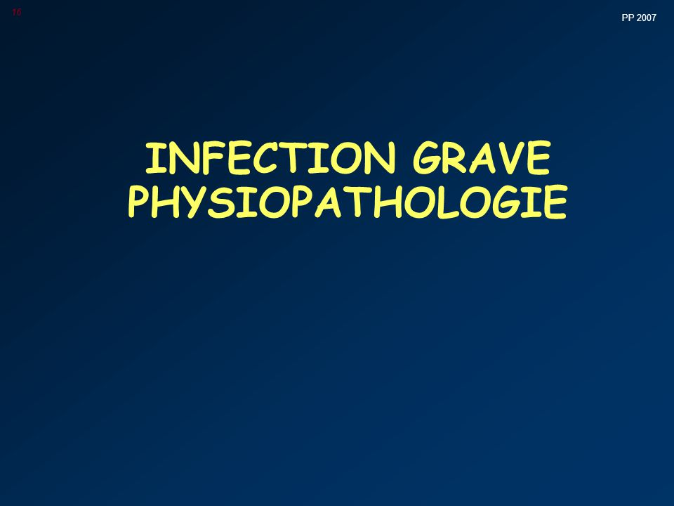 INFECTION GRAVE PHYSIOPATHOLOGIE