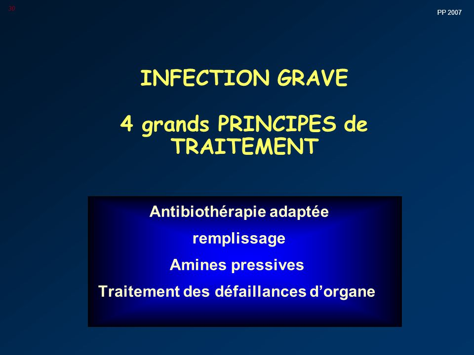 INFECTION GRAVE 4 grands PRINCIPES de TRAITEMENT