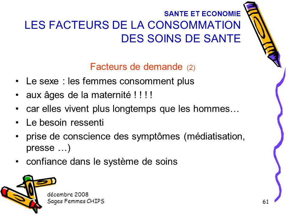 SANTE ET ECONOMIE LES FACTEURS DE LA CONSOMMATION DES SOINS DE SANTE