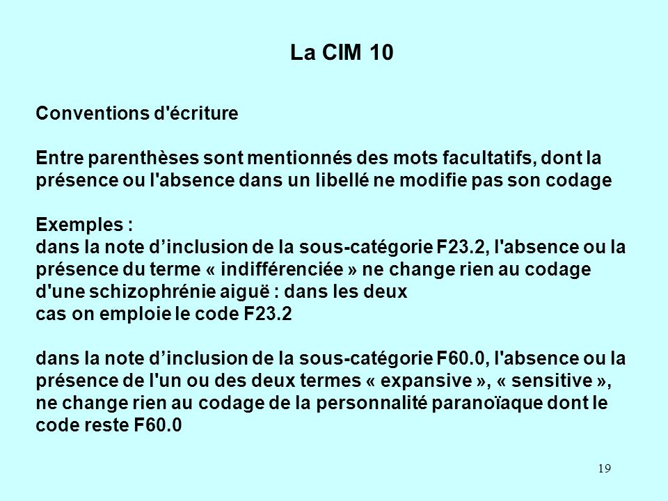 La CIM 10 Conventions d écriture