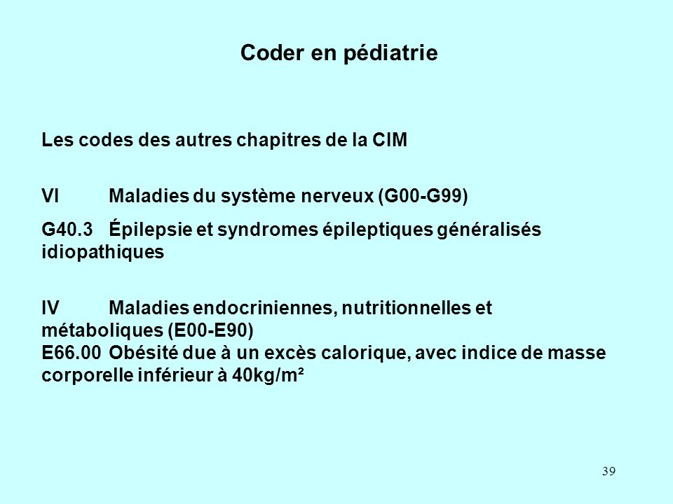 Coder en pédiatrie Les codes des autres chapitres de la CIM