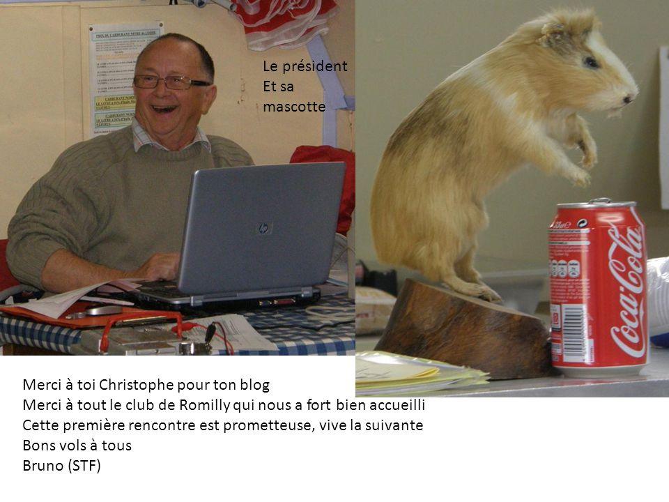 Le président Et sa. mascotte. Merci à toi Christophe pour ton blog. Merci à tout le club de Romilly qui nous a fort bien accueilli.