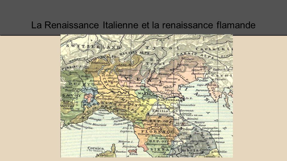 La Renaissance Italienne et la renaissance flamande