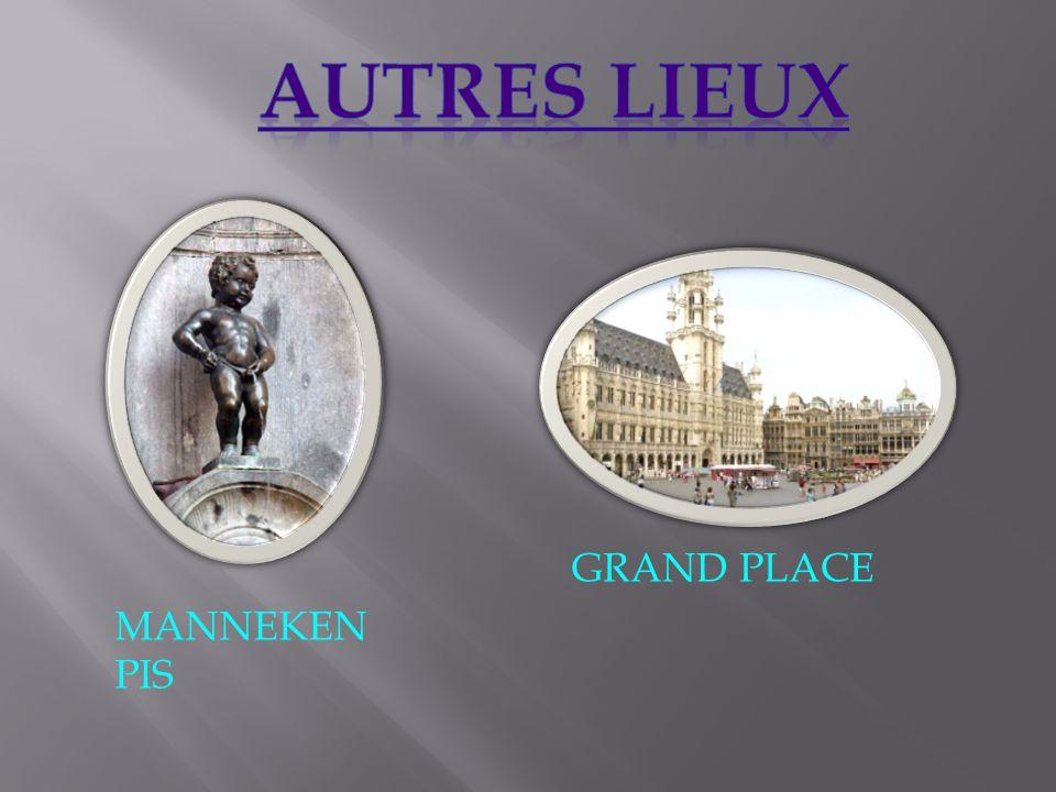 AUTRES LIEUX GRAND PLACE MANNEKEN PIS