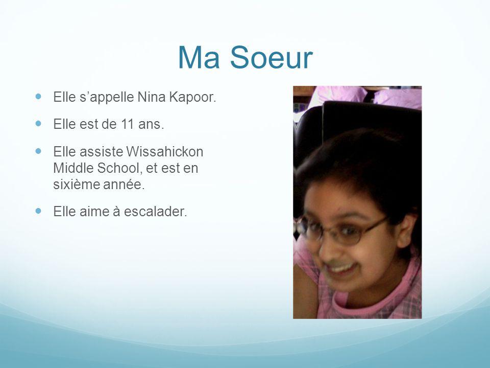 Ma Soeur Elle s'appelle Nina Kapoor. Elle est de 11 ans.