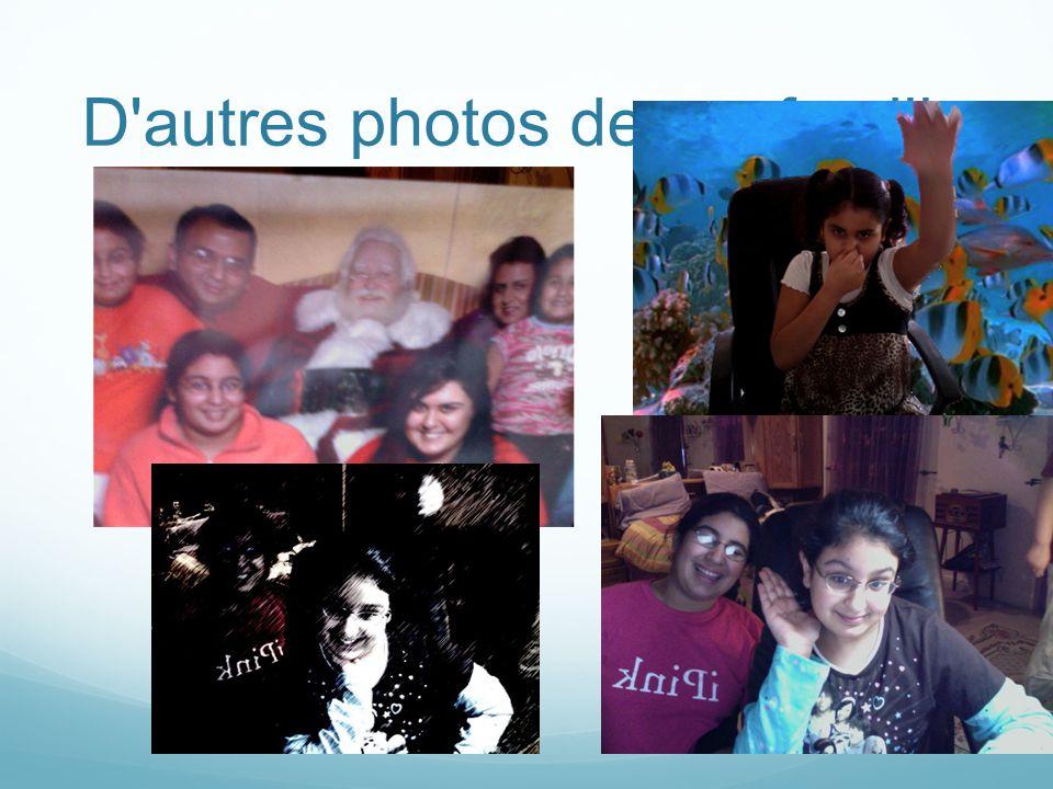 D autres photos de ma famille