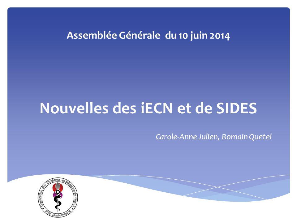 Assemblée Générale du 10 juin 2014 Nouvelles des iECN et de SIDES