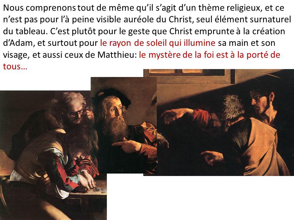 Nous comprenons tout de même qu'il s'agit d'un thème religieux, et ce n'est pas pour l'à peine visible auréole du Christ, seul élément surnaturel du tableau.