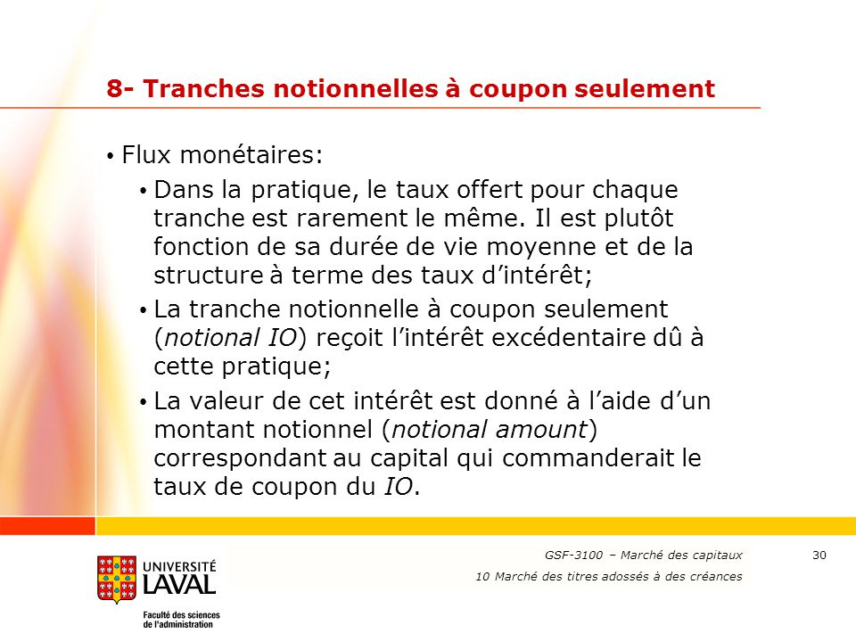 8- Tranches notionnelles à coupon seulement