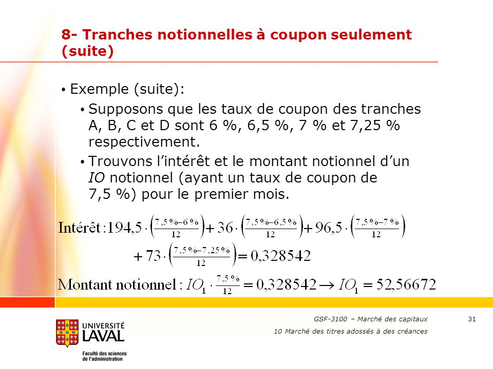 8- Tranches notionnelles à coupon seulement (suite)