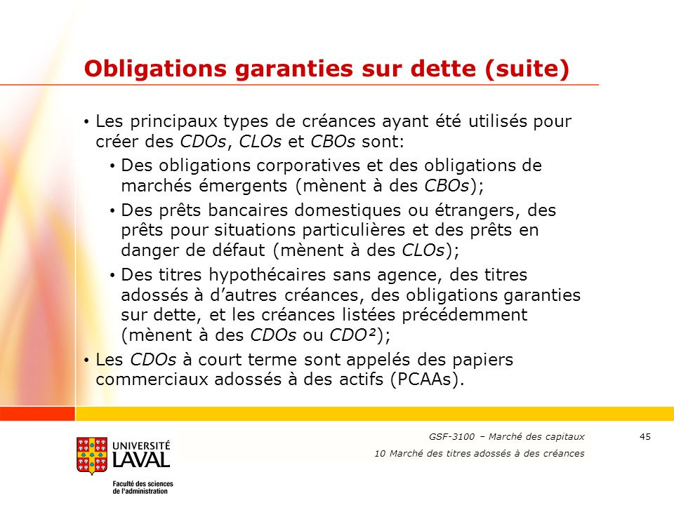 Obligations garanties sur dette (suite)